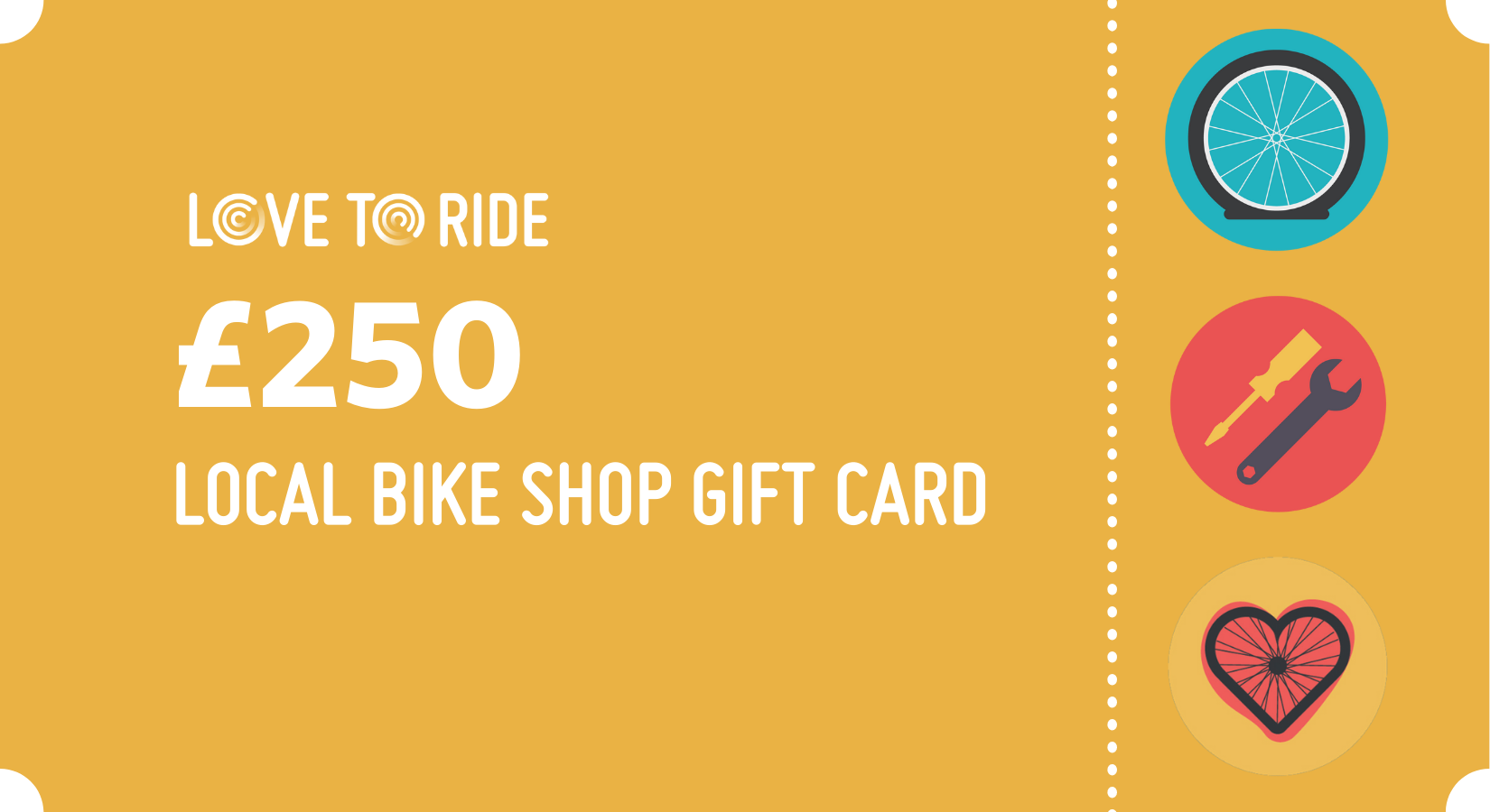 A graphic of a yellow gift card. The text says 'Love to Ride. £250 local bike shop gift card'