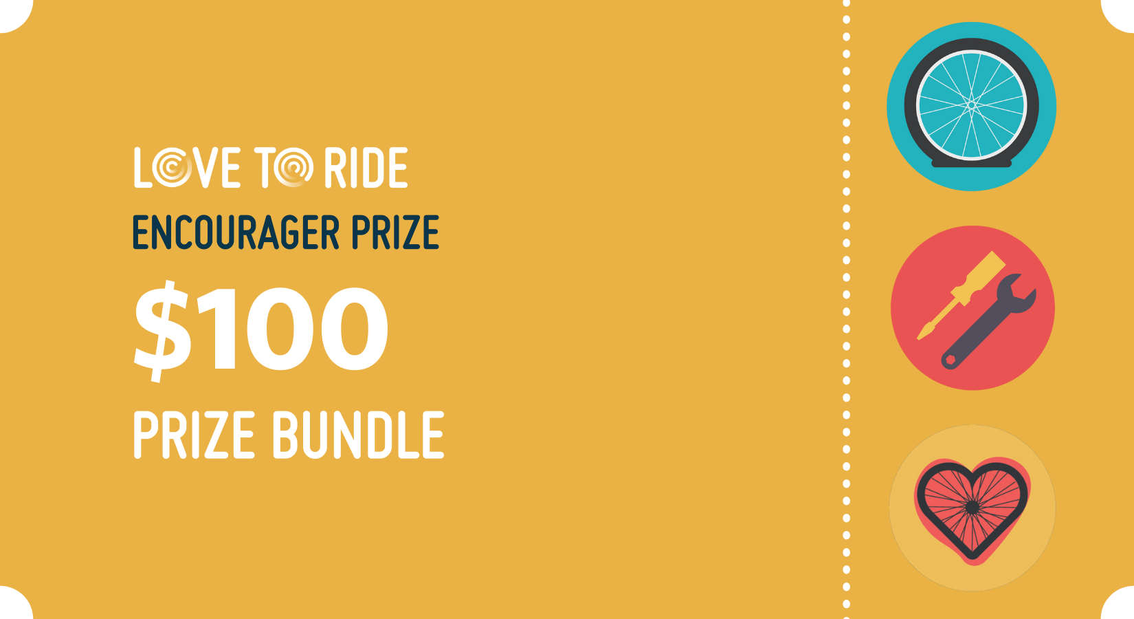 Graphic with the text: Love to Ride encourager prize $100 prize bundle