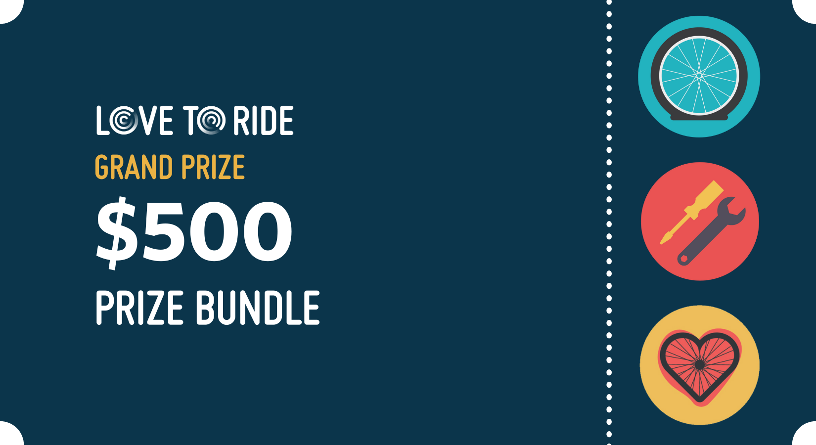 Graphic with the text: Love to Ride grand prize prize $500 prize bundle