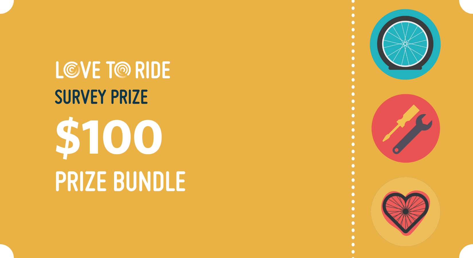 Graphic with the text: Love to Ride survey prize $100 prize bundle