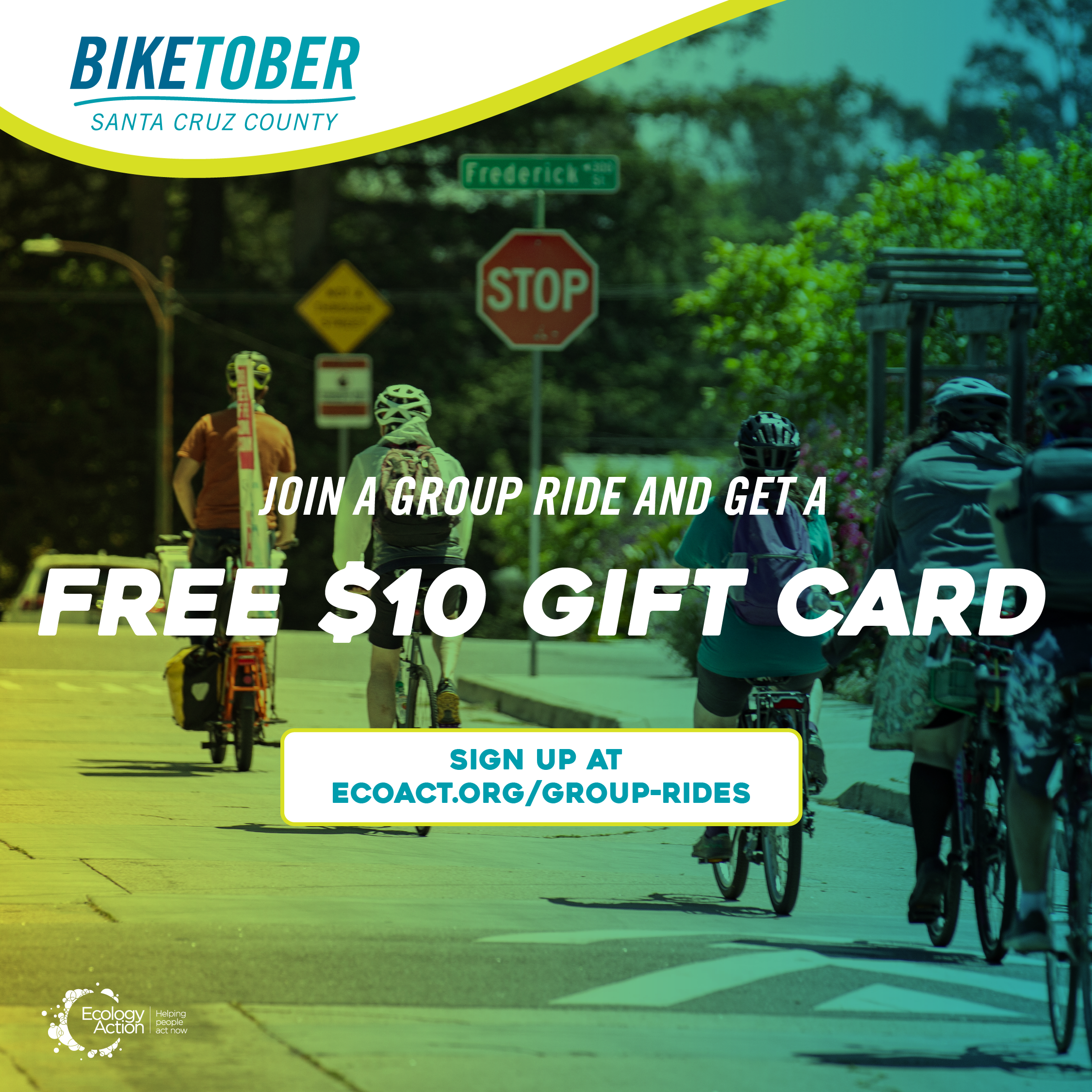 Biketober Santa Cruz County social media post with people riding bikes down a road. They have helmets on and the image has a green blue overlay theme. Text reads 'join a group ride and get a free $10 gift card'.