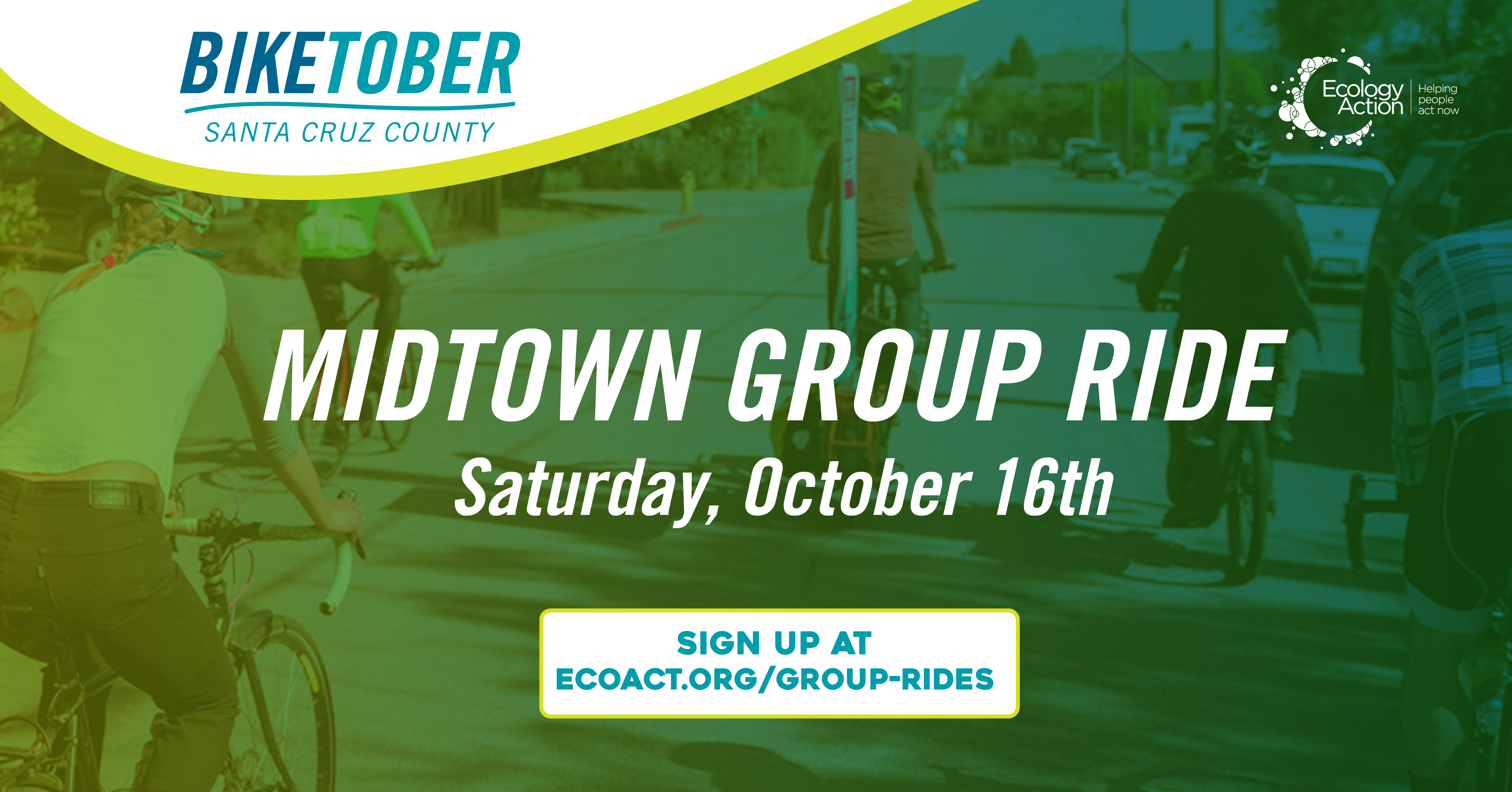 Biketober Santa Cruz County social media post with a community of bike riders with helmets on and the image has a green blue overlay theme. Text reads 'Midtown group ride Saturday, October 16th'.