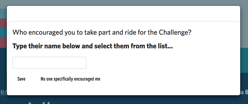 A screenshot of the pop-up which asks who encouraged you to take part in a Love to Ride challenge. There is a box for entering in the name.